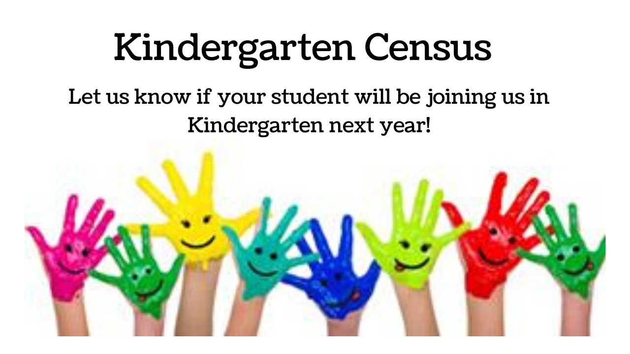 Let us know if your student will be joining us in Kindergarten next year!