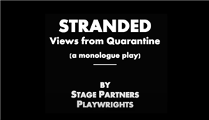 Stranded: A View from Quarantine